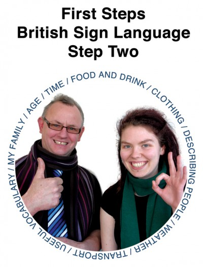 First Steps British Sign Language Step Two